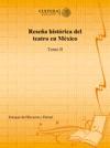 Resea Histrica Del Teatro En Mxico