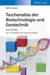 Taschenatlas Der Biotechnologie Und Gentechnik