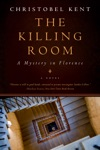 The Killing Room A Mystery In Florence
