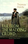FAR FROM THE MADDING CROWD British Classics Series