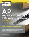 Cracking The AP English Language  Composition Exam 2017 Edition