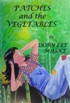 Patches And The Vegetables