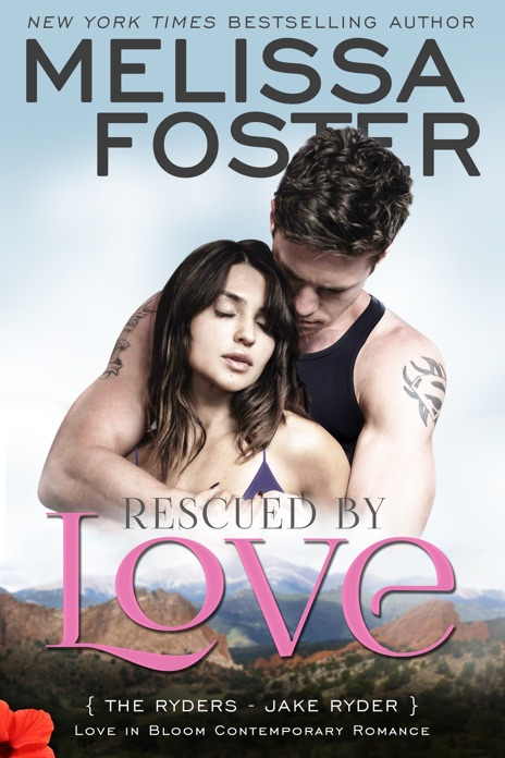 Rescued by Love Melissa Foster Book