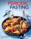 Periodic Fasting Lose Weight Feel Great Live Longer