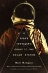 A Space Travelers Guide To The Solar System