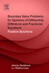 Boundary Value Problems For Systems Of Differential Difference And Fractional Equations Enhanced Edition