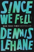 Since We Fell - Dennis Lehane Cover Art