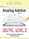 Analog Advice In A Digital World