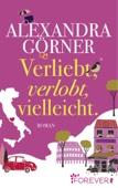 Alexandra Görner - Verliebt, verlobt, vielleicht Grafik