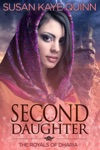 Second Daughter The Royals Of Dharia Book Two