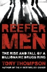 Reefer Men The Rise And Fall Of A Billionaire Drug Ring