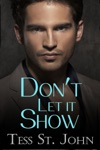Dont Let It Show Undercover Intrigue Series  Book 1