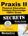 Praxis II Physical Education Content Knowledge 5091 Exam Secrets Study Guide
