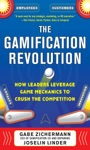 The Gamification Revolution How Leaders Leverage Game Mechanics To Crush The Competition