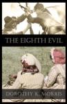 The Eighth Evil