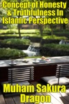 Concept Of Honesty  Truthfulness In Islamic Perspective
