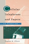 Cellular Telephones  Pagers An Overview