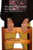 Alexander Technique Workbooks 1
