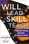 The Will To Lead The Skill To Teach