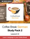 Coffee Break German Study Pack 2