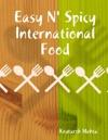 Easy N Spicy International Food