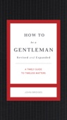 John Bridges - How to Be a Gentleman Revised and   Updated artwork
