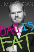 Dad Is Fat - Jim Gaffigan Cover Art
