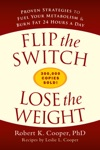 Flip The Switch Lose The Weight