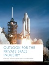 Outlook For The Private Space Industry