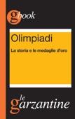 Olimpiadi. La storia e le medaglie d'oro