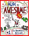 Alec The Awesome The Awesomeness Begins