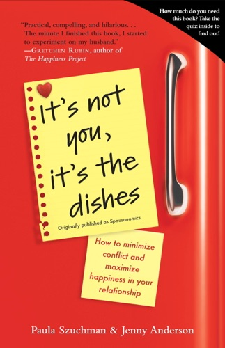Its Not You Its the Dishes originally published as Spousonomics