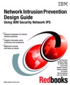 Network Intrusion Prevention Design Guide Using IBM Security Network IPS