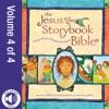 Jesus Storybook Bible E-book Vol 4