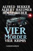 Vier Krimis: Vier Mörder