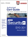 CompTIA Security SY0-301 Authorized Cert Guide 2e