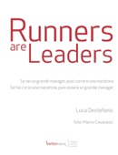 Runners are Leaders