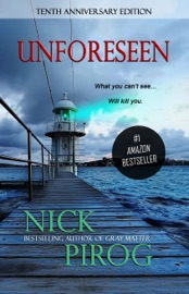 Unforeseen (Thomas Prescott 1) - Nick Pirog Book