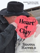 Shanna Hatfield - Heart of Clay  artwork