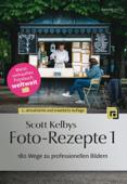 Scott Kelbys Foto-Rezepte
