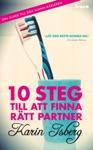 10 Steg Till Att Finna Rtt Partner Din Guide Till Den Sanna Krleken