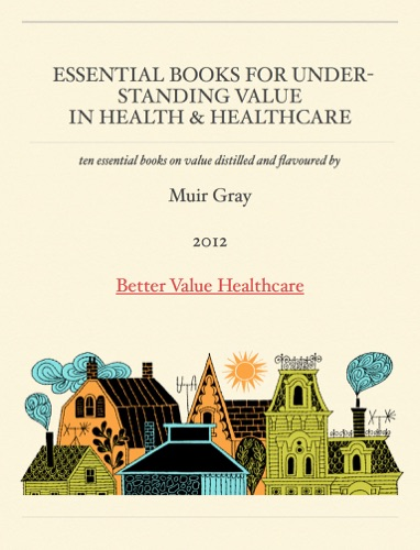 Essential Books For Understanding ValueIn Health  Healthcare