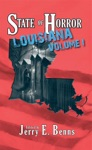 State Of Horror Louisiana Volume I