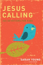 JESUS CALLING: 365 DEVOTIONS FOR KIDS