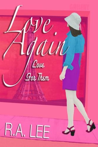 Love Again Love for Them A Novel