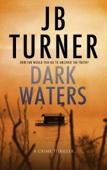 Dark Waters: A Crime Thriller