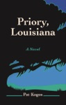 Priory Louisiana A Novel