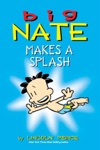 Big Nate Makes A Splash