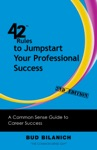 42 Rules To Jumpstart Your Professional Success 2nd Edition