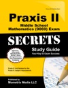 Praxis II Middle School Mathematics 0069 Exam Secrets Study Guide